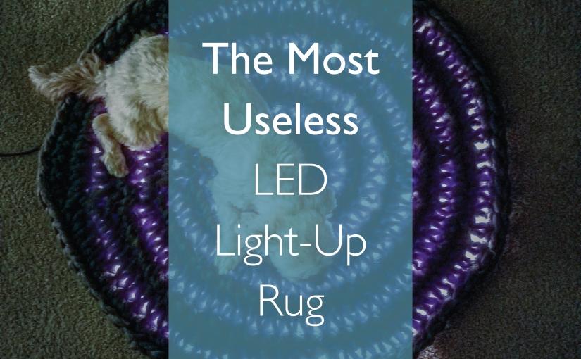 The Most Useless LED Light UpRug