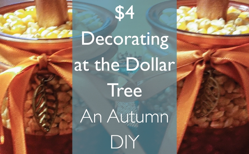 $4 Decorating at the Dollar Tree: AutumnCandles