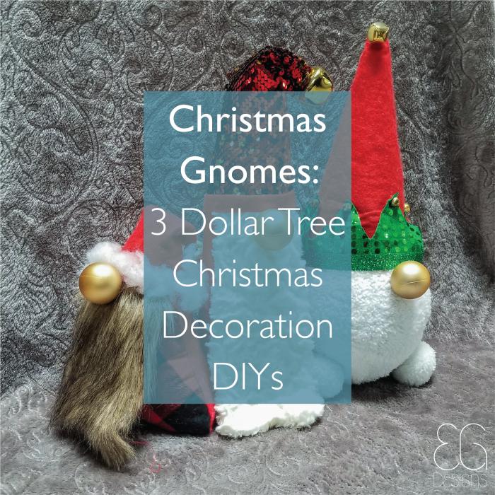 Christmas Gnomes: 3 Dollar Tree Christmas Decoration DIYs