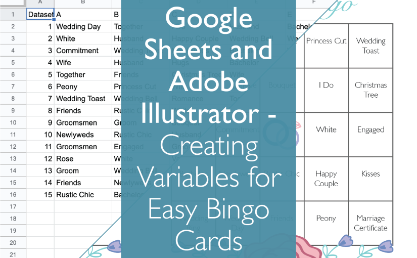 Google Sheets and Adobe Illustrator – Creating Variables for Easy Bingo Cards